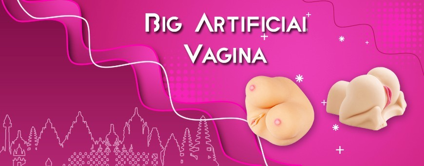 Big Artificial Vagina & Ass | Realistic Sex Products for Male in Indonesia